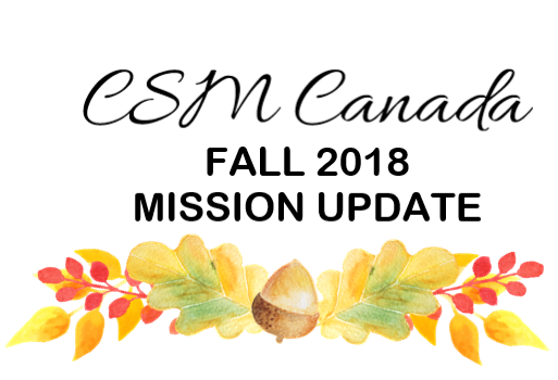 CSM Canada - Fall 2018 - Mission Update